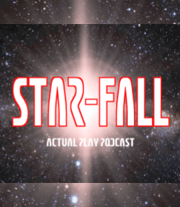 Sci-Fi Romp Through the Star-Fall Podcast Universe
